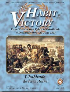 The Habit of Victory: From Warsaw to Eylau to Friedland