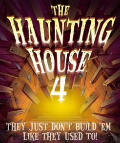 The Haunting House 4: They Just Don't Build 'Em Like They Used To