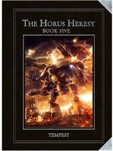 The Horus Heresy: Book Five – Tempest