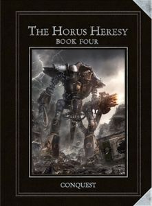 The Horus Heresy: Book Four – Conquest