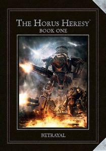 The Horus Heresy: Book One – Betrayal