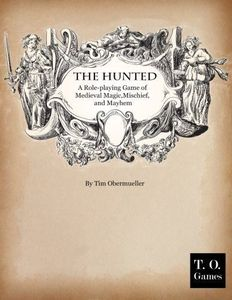 The Hunted: A Game of Medieval Magic, Mischief and Mayhem