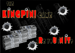 The KINGPIN! Game