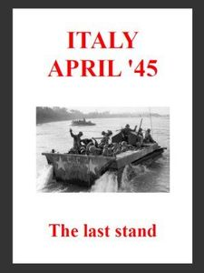 The Last Stand: Italy, April '45