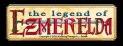 The Legend of Ezmerelda