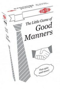 The Little Game of Good Manners
