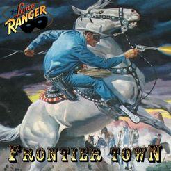 The Lone Ranger: Frontier Town
