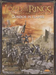 The Lord of the Rings Strategy Battle Game: Gondor in Flames