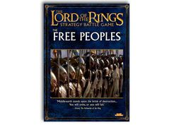 The Lord of the Rings Strategy Battle Game: The Free Peoples