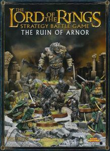 The Lord of the Rings Strategy Battle Game: The Ruin of Arnor