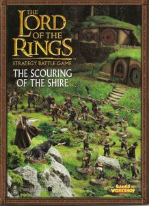 The Lord of the Rings Strategy Battle Game: The Scouring of the Shire