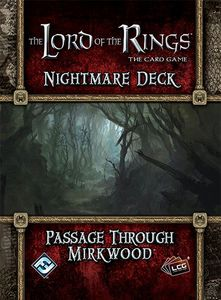 The Lord of the Rings: The Card Game – Nightmare Deck: Passage Through Mirkwood