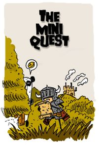 The Mini Quest