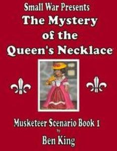 The Mystery of the Queen's Necklace: Musketeer Scenario Book 1