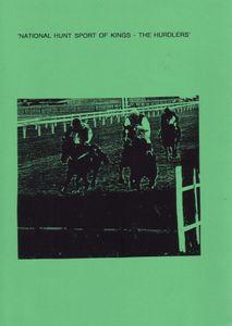 The National Hunt Sport of Kings: The Hurdlers