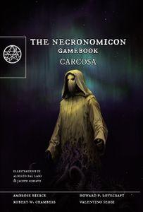 The Necronomicon Gamebook: Carcosa