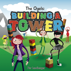 The Ogels: Building a Tower