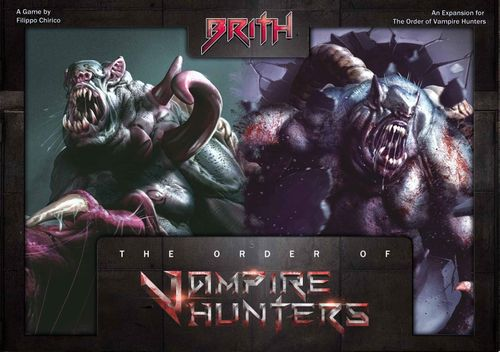 The Order of Vampire Hunters: Brith Expansion