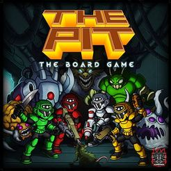 THE PIT: The Board Game