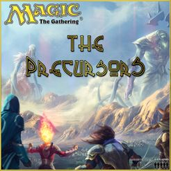 The Precursors (Fan Expansion for Magic: The Gathering)