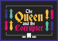 The Queen & The Corrupter