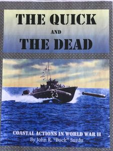 The Quick and the Dead: Coastal Actions in WWII