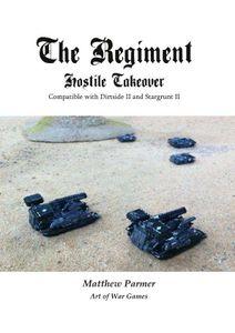 The Regiment: Hostile Takeover