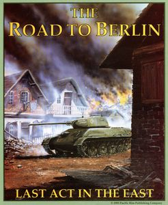 THE ROAD TO BERLIN: The Last Act in the East