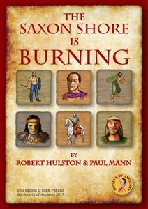 The Saxon Shore Is Burning (Second Edition)