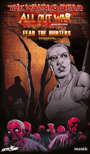 The Walking Dead: All Out War – Fear the Hunters Expansion