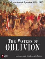The Waters of Oblivion: The British Invasions of Argentina 1806-1807