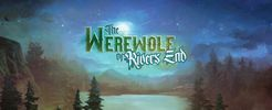 The Werewolf of Rivers End