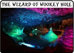 The Wizard of Wookey Hole