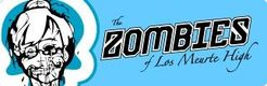 The Zombies of Los Muerte High
