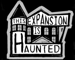 This House Is Haunted: This Expansion is Haunted