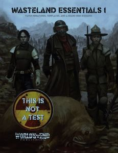 This Is Not a Test: Wasteland Essentials 1