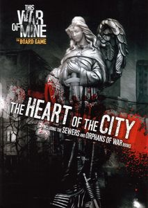 This War of Mine: Heart of the City