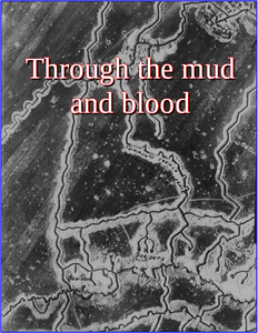 Through the Mud and Blood