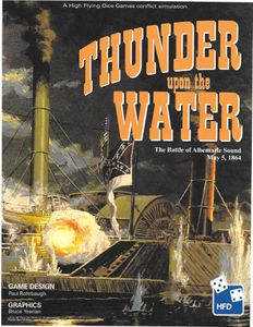 Thunder Upon the Water: The Battle of Albemarle Sound, May 5, 1864