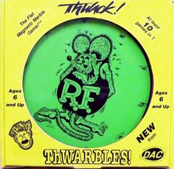 Thwack! Thwarbles!