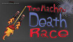 Time Machine Death Race