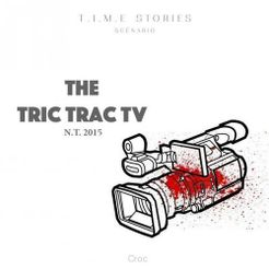 T.I.M.E Stories: Tric Trac TV
