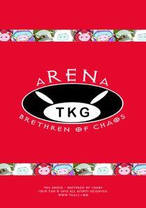 TKG ARENA: Brethren of Chaos