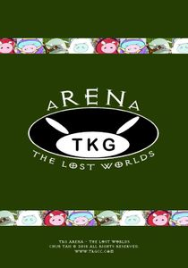 TKG ARENA: The Lost Worlds