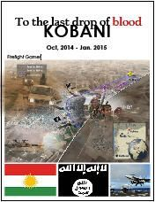 To The Last Drop of Blood The Battle of Kobani October 2014