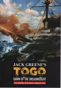 TOGO: Dawn of the Dreadnoughts – Naval Battles of the Russo-Japanese War