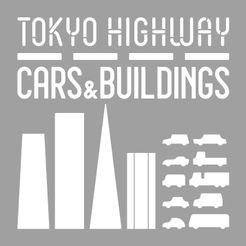 Tokyo Highway: Cars & Buildings