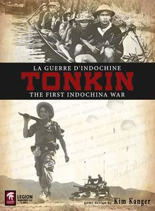 Tonkin: The First Indochina War (second edition)