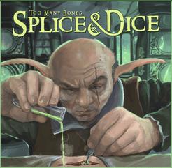 Too Many Bones: Splice & Dice