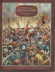 Trade and Treachery: Western Europe 1494-1610 – Field of Glory Renaissance Gaming Companion